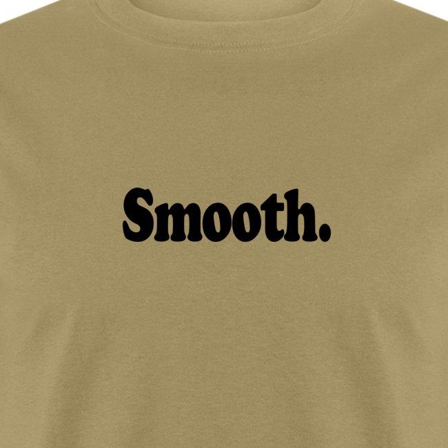 Smooth. (black type)