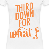 Design ~ #GBO: Third Down for What?
