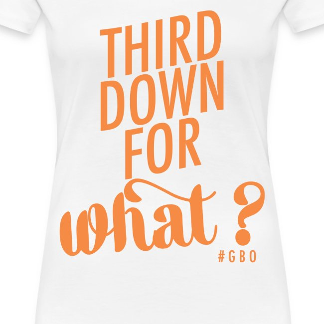 #GBO: Third Down for What?