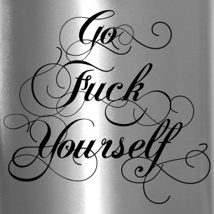 Go Fuck Yourself Travel Coffee Mug - Travel Mug