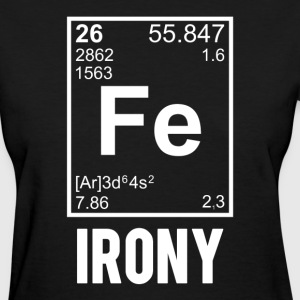 Ironic Chemical Element FE Irony Women's T-Shirts - Women's T-Shirt
