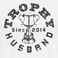 Design ~ Trophy Husband Since 2014 T-shirt