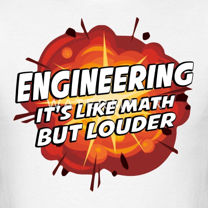 Engineering - It's Like Math But Louder T-Shirts - Men's T-Shirt