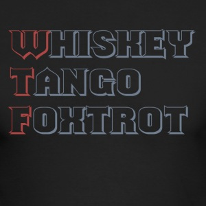 WTF Whiskey Tango Foxtrot Long Sleeve Shirts - Men's Long Sleeve T-Shirt by Next Level