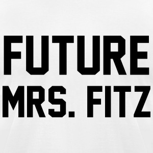 Future mrs. Fitz T-Shirts - Men's T-Shirt by American Apparel