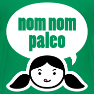 Design ~ Nom Nom Paleo! (Toddler)