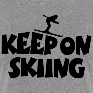Keep On Skiing T-Shirt (Women Gray/Black) Flex - Women's Premium T-Shirt