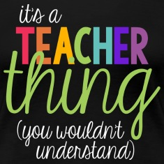 It's a teacher thing Women's T-Shirts