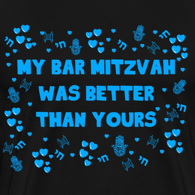 Bar Mitzvah was Better than your - Blue