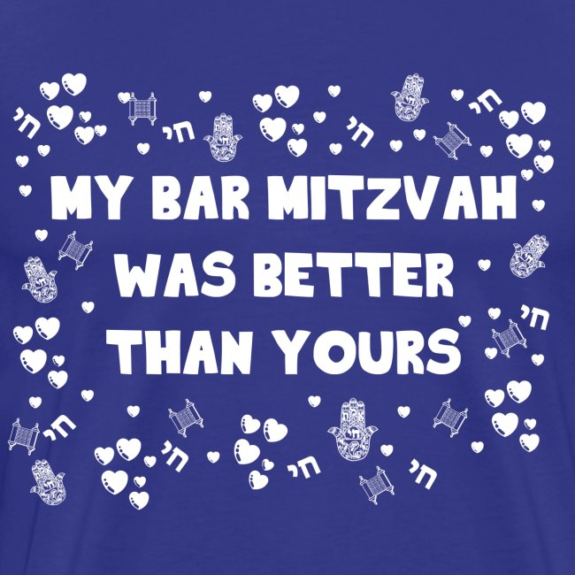 Bar Mitzvah was Better than your - White