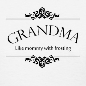Grandma, Like Mommy With Frosting Women's T-Shirts - Women's T-Shirt