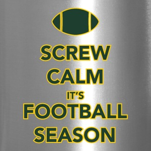 Screw Calm it's Football Season Bottles & Mugs - Travel Mug