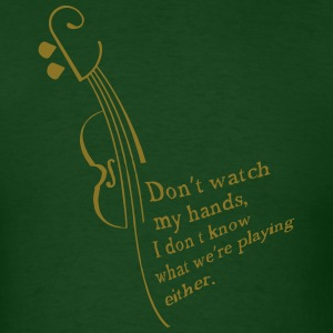 Don't watch me! T-Shirts - Men's T-Shirt