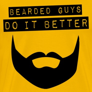 bearded guys do it better T-Shirts - Men's Premium T-Shirt