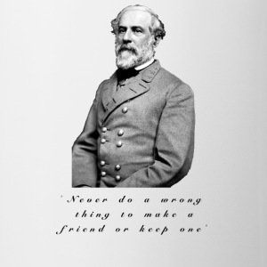 Robert E Lee Quote Cup - Coffee/Tea Mug