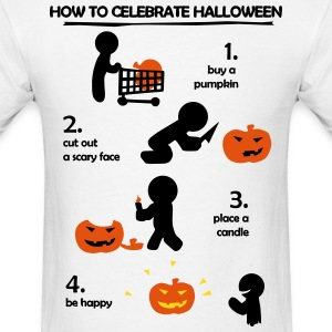 How to celebrate Halloween T-Shirts - Men's T-Shirt