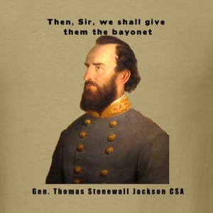 Stonewall Jackson Civil War Quote Shirt - Men's T-Shirt