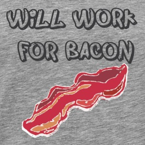 Working for bacon T-Shirts - Men's Premium T-Shirt