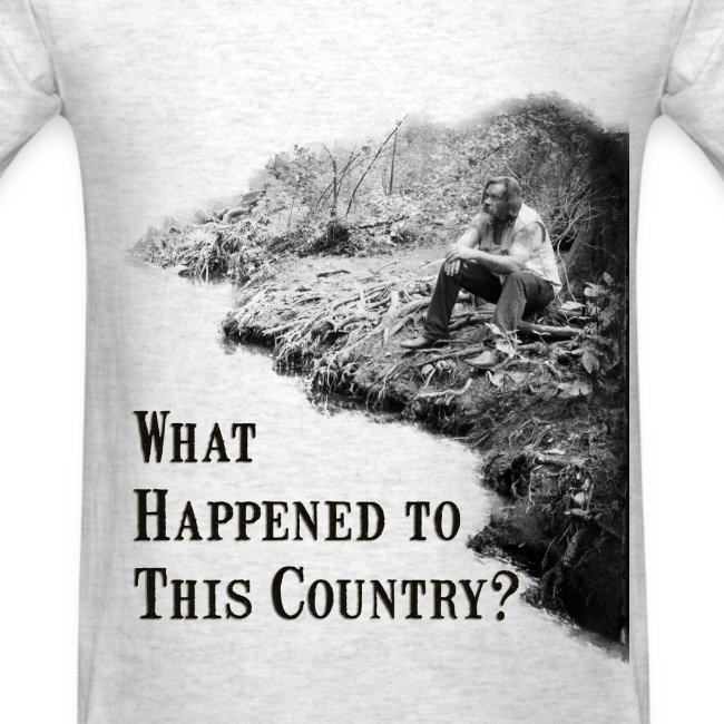What Happened To This Country tee
