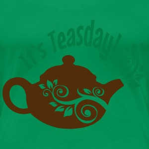 It's Teasday! - Women's Premium T-Shirt