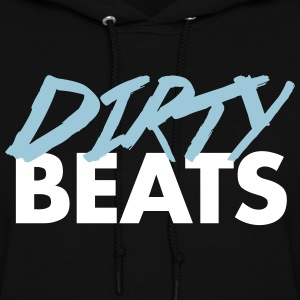 Dirty Beats  Hoodies - Women's Hoodie
