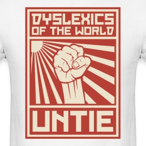 Dyslexics of the World UNTIE T-Shirts - Men's T-Shirt