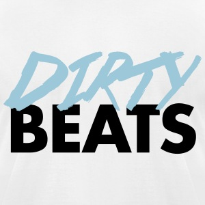 Dirty Beats  T-Shirts - Men's T-Shirt by American Apparel