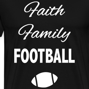 faith family football fan T-Shirts - Men's Premium T-Shirt