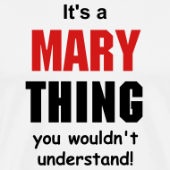 Design ~ It's a mary thing
