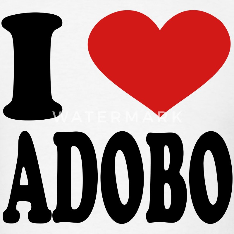I Love Adobo T-Shirts - Men's T-Shirt