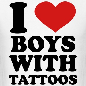 I Love Boys With Tattoos T-Shirts - Men's T-Shirt