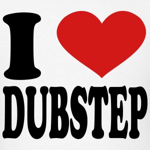 I Love Dubstep T-Shirts - Men's T-Shirt