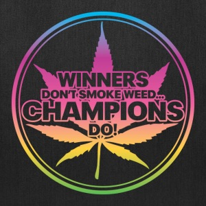 Winners Don't Smoke Weed... (Rainbow) Bags & backpacks - Tote Bag