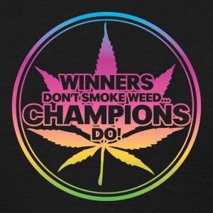 Winners Don't Smoke Weed... (Rainbow) Women's T-Shirts - Women's T-Shirt