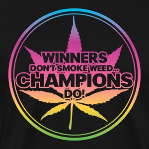 Winners Don't Smoke Weed... (Rainbow) T-Shirts - Men's Premium T-Shirt