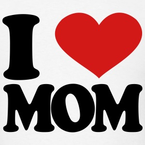 I Love Mom T-Shirts - Men's T-Shirt