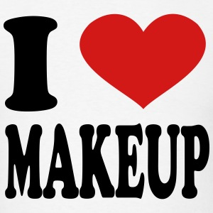 I Love Makeup T-Shirts - Men's T-Shirt