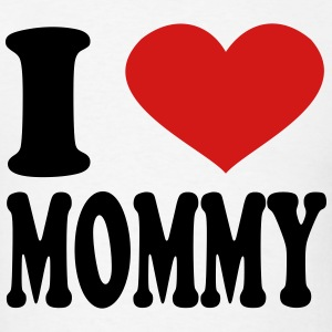 I Love Mommy T-Shirts - Men's T-Shirt