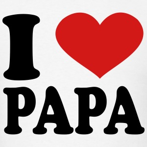 I Love papa T-Shirts - Men's T-Shirt