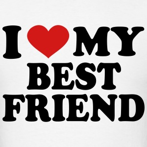 I Love My Best Friend T-Shirts - Men's T-Shirt