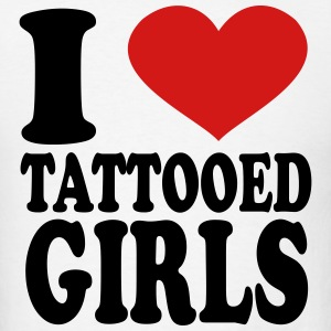 I Love Tattooed girls T-Shirts - Men's T-Shirt