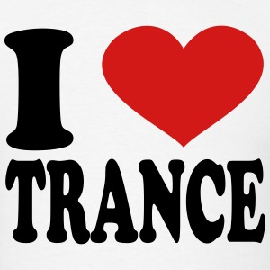 I Love Trance T-Shirts - Men's T-Shirt