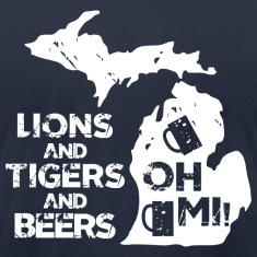 LIONS & TIGERS & BEERS, OH MI! T-Shirts