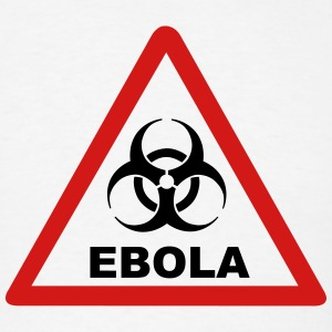 Ebola Warning T-Shirts - Men's T-Shirt