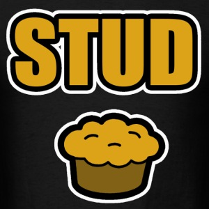 Stud Muffin T-Shirts - Men's T-Shirt