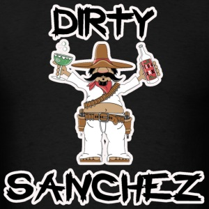Dirty Sanchez T-Shirts - Men's T-Shirt