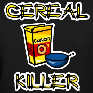 Cereal Killer Women's T-Shirts - Women's T-Shirt