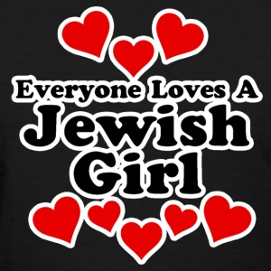 Everyone Loves A Jewish Girl Women's T-Shirts - Women's T-Shirt