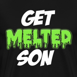 Get Melted Son T-Shirts - Men's Premium T-Shirt