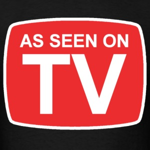 As Seen On TV T-Shirts - Men's T-Shirt